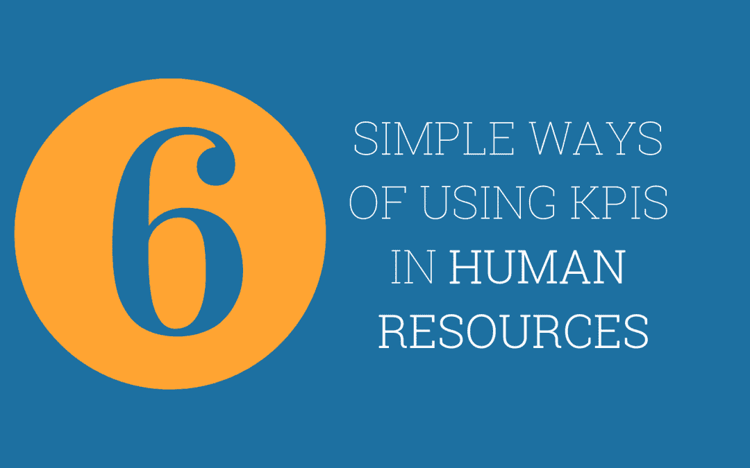 6 simple ways of using KPIs in Human Resources
