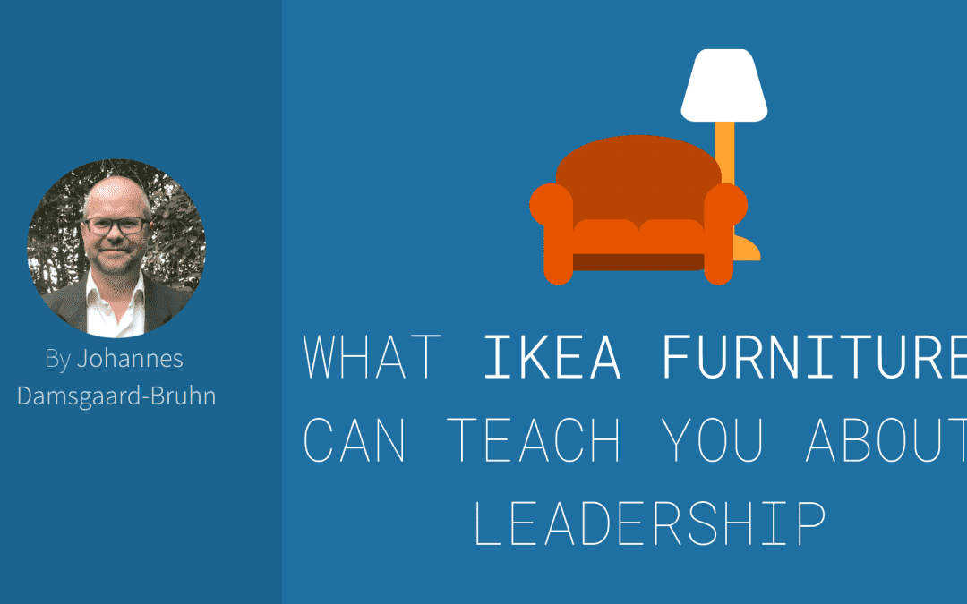 What IKEA furniture can teach you about leadership