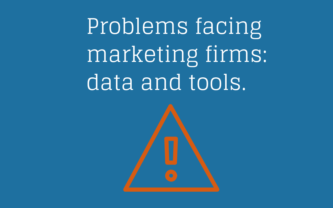 Problems That Face Marketing Firms: Data and Tools