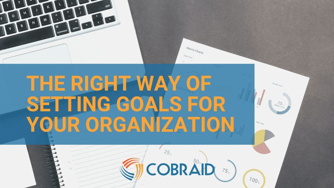 The right way of setting goals for your organization