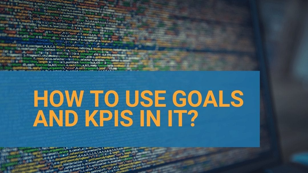 Goals and KPIs for the IT industry