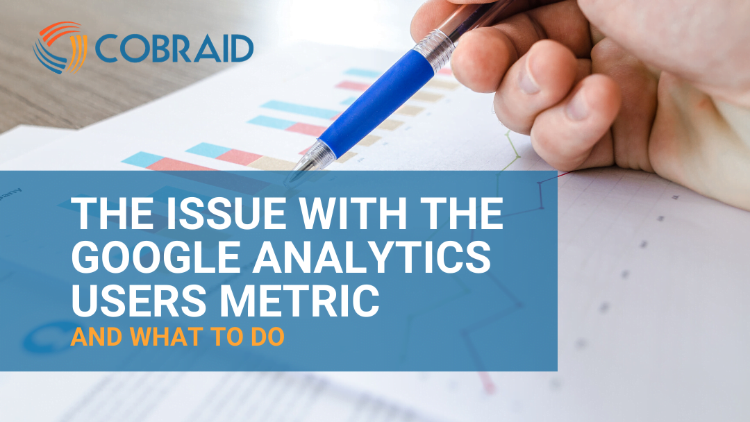 The Issue With The Google Analytics Users Metric